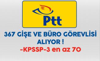 PTT 367 Gişe ve Büro Görevlisi Alıyor