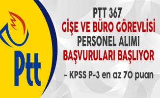 PTT 367 Gişe ve Büro Görevlisi Personel Alımı Başvuruları Başlıyor