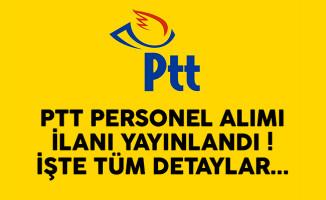 PTT sözleşmeli personel alımı ilanı yayınlandı