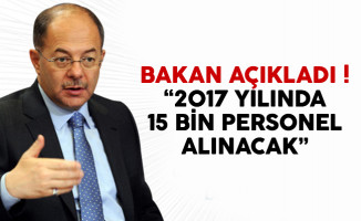 Sağlık Bakanı Akdağ: '2017'de 15 bin personel alımı yapacağız'