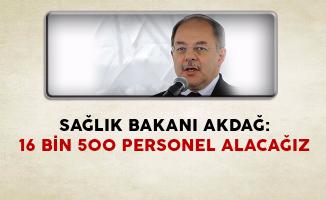 Sağlık Bakanı Akdağ: 16 Bin 500 Sağlık Personeli Alımı Yapacağız