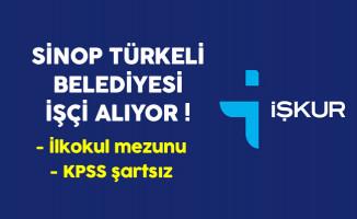 Sinop Türkeli Belediyesi İlkokul Mezunu İşçi Alıyor