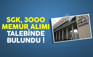 Sosyal Güvenlik Kurumu (SGK) KPSS ile 3000 memur alımı talebinde bulundu