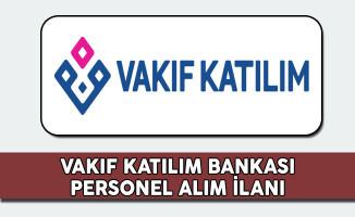 2017 Vakıf Katılım Bankası Personel Alım İlanı