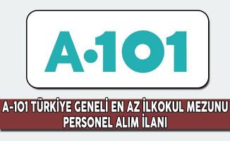 A-101 Türkiye Geneli Personel Alım İlanı