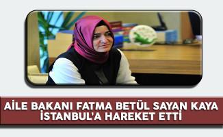 Aile Bakanı Kaya Türkiye'ye Hareket Etti