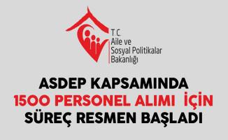 Aile Bakanlığı 1500 ASDEP Alımı İçin Süreç Resmen Başladı