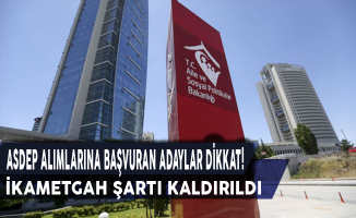 Aile Bakanlığı'ndan Kritik Hamle: ASDEP Alımlarında İkametgah Şartı Kaldırıldı