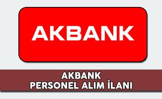 Akbank Personel Alım İlanı