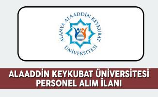 Alanya Alaaddin Keykubat Üniversitesi Personel Alım İlanı