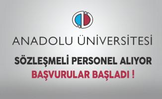 Anadolu Üniversitesi Sözleşmeli Personel Alıyor