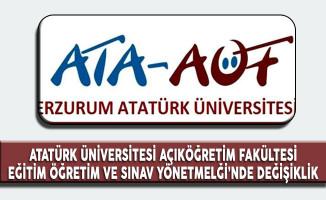 Atatürk Üniversitesi Açıköğretim Fakültesi Eğitim Öğretim ve Sınav Yönetmeliği'nde Değişiklik