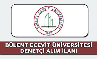 Bülent Ecevit Üniversitesi Denetçi Alım İlanı