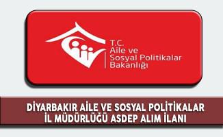 Diyarbakır Aile ve Sosyal Politikalar İl Müdürlüğü ASDEP Görevlisi Alımı