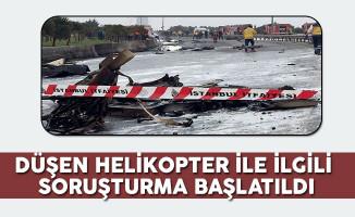 Düşen Helikopter İle İlgili Soruşturma Başlatıldı