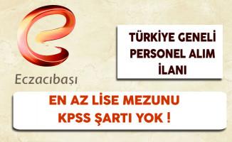 Eczacıbaşı Türkiye Geneli Personel Alım İlanı