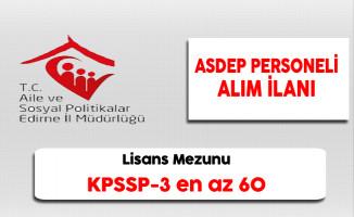Edirne Aile ve Sosyal Politikalar İl Müdürlüğü ASDEP Personeli Alım İlanı