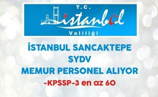 İstanbul Sancaktepe SYDV Memur Personel Alıyor
