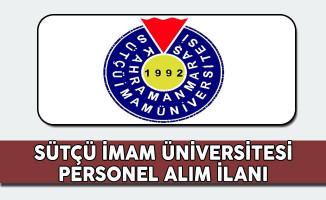 Kahramanmaraş Sütçü İmam Üniversitesi Sözleşmeli Personel Alım İlanı