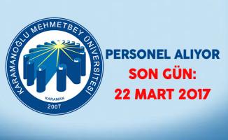Karamanoğlu Mehmet Bey Üniversitesi Personel Alıyor