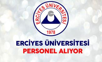 Kayseri Erciyes Üniversitesi Personel Alıyor