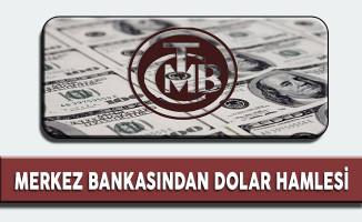 Merkez Bankasından Önemli Dolar Hamlesi