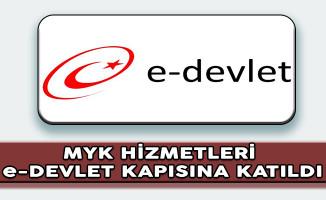 Mesleki Yeterlilik Kurumu (MYK) Hizmetleri e-Devlet Kapısına Katıldı