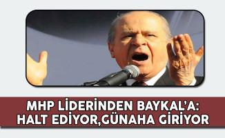 MHP Lideri Bahçeli'den Baykal'a: Halt Ediyor, Günaha Giriyor