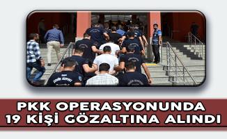 Muş'ta PKK / KCK Operasyonunda 19 Kişi Gözaltına Alındı
