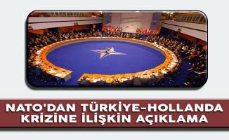 NATO'dan Türkiye Hollanda Krizine İlişkin Önemli Açıklama