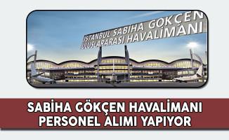 Sabiha Gökçen Havalimanı Personel Alıyor
