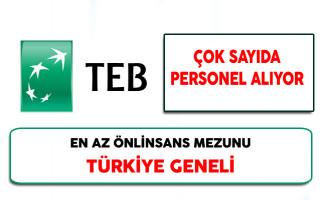 TEB Türkiye Genelinde Çok Sayıda Personel Alıyor