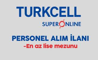 Turkcell Superonline En Az Lise Mezunu Personel Alım İlanı
