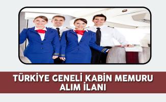 Türkiye Geneli Kabin Memuru Alım İlanı