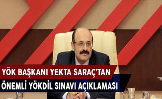 YÖK Başkanı Yekta Saraç'tan YÖKDİL Sınavlarına İlişkin Önemli Açıklama