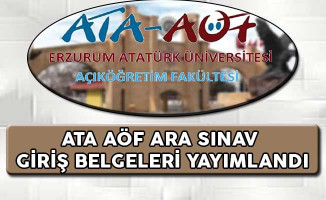 ATA AÖF Ara Sınav Giriş Belgeleri Yayımlandı
