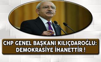 CHP Lideri Kılıçdaroğlu'ndan Çok Önemli YSK Açıklaması: Demokrasiye İhanettir