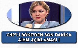CHP Sözcüsü Böke'den Son Dakika AİHM Açıklaması !