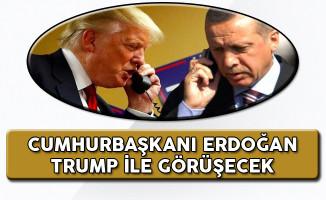 Cumhurbaşkanı Erdoğan Trump'la Görüşme Tarihini Açıkladı!