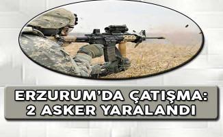Erzurum'da Çatışma: 2 Asker Yaralandı