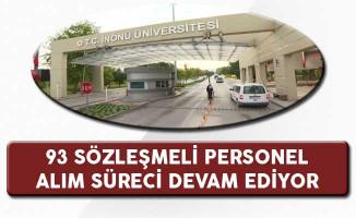 İnönü Üniversitesi 93 Personel Alım Süreci Devam Ediyor