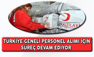Türk Kızılayı Türkiye Geneli Personel Alım Süreci Devam Ediyor