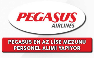 Pegasus En Az Lise Mezunu Personel Alım İlanı