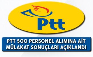PTT 500 Personel Alımına Ait Mülakat Sonuçları Açıklandı