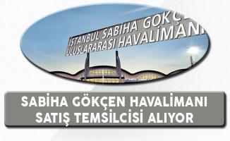 Sabiha Gökçen Havalimanı Satış Temsilcisi Alıyor