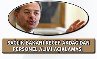 Sağlık Bakanı Recep Akdağ'dan Personel Alımı Açıklaması