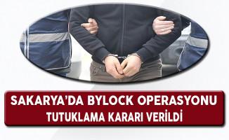 Sakarya'da ByLock Operasyonunda Tutuklama Kararı