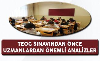 TEOG Sınavından Önce Uzmanlardan Önemli Analizler