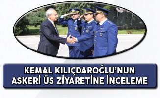 TSK'dan Açıklama: Kemal Kılıçdaroğlu'nun Üs Ziyaretine İnceleme Başlatıldı!