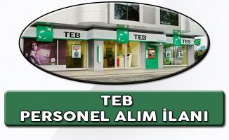 Türkiye Ekonomi Bankası (TEB) Çok Sayıda Personel Alımı Devam Ediyor
